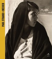 Paul Strand in Mexico [With DVD]