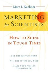 Marketing for Scientists | Marc J. Kuchner |