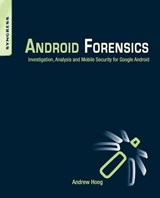 Android Forensics | Andrew Hoog |