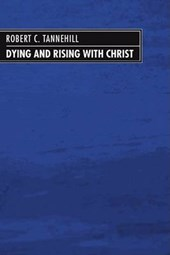 Dying and Rising with Christ