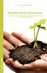Bioethics and the Environment | Luis G. Jimenez-arias |