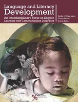 Language and Literacy Development | Rosa-Lugo, Linda I. ; Mihai, Florin M. ; Nutta, Joyce W. |