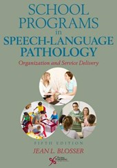 School Programs in Speech-Language Pathology | Jean L. Blosser |