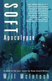 Soft Apocalypse | Will Mcintosh |