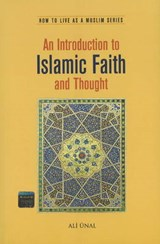 An Introduction to Islamic Faith and Thought | Ali Unal |