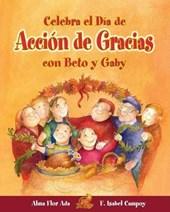 Celebra el dia de Accion de Gracias con Beto y Gaby / Celebrate Thanksgiving Day With Beto and Gaby