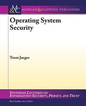 Operating Systems Security | Trent Jaeger |