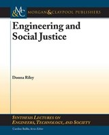 Engineering and Social Justice | Donna Riley |