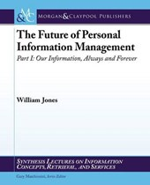 The Future of Personal Information Management