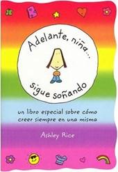 Adelante, Nina... Sigue Sonando/ You Go, Girl Keep Dreaming