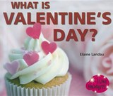 What Is Valentine's Day? | Elaine Landau |