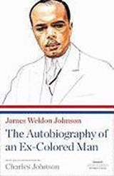 The Autobiography of an Ex-Colored Man | James Weldon Johnson |
