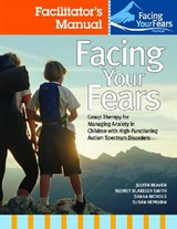 Facing Your Fears Facilitator's Set | Judy Reaven |