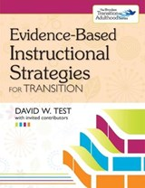 Evidence-Based Instructional Strategies for Transition | David W. Test |