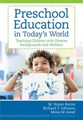 Preschool Education in Today's World | M. Susan Burns |