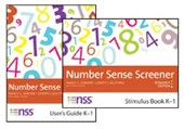Number Sense Screener (NSS) User's Guide , K-1, Research Edition + Stimulus Book + Quick Script + Record Sheets