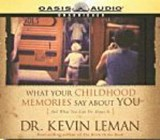 What Your Childhood Memories Say About You | Kevin Leman |