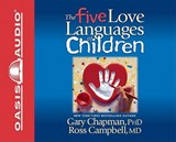 The Five Love Languages of Children | Chapman, Gary D. ; Campbell, Ross |