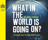 What in the World Is Going On? | David Jeremiah |