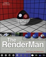 The Renderman Shading Language Guide | Cortes, Rudy ; Raghavachary, Saty |