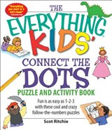 The Everything Kids' Connect the Dots Puzzle and Activity Book | Scot Ritchie |