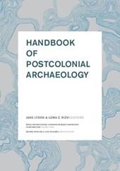 Handbook of Postcolonial Archaeology