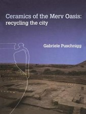 Ceramics of the Merv Oasis