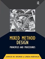 Mixed Method Design | Morse, Janice M. ; Niehaus, Linda |