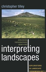 Interpreting Landscapes | Christopher Tilley |