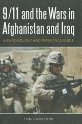 9/11 and the Wars in Afghanistan and Iraq | Tom Lansford |