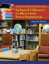 School Library Collection | Stephens, Claire ; Franklin, Patricia |