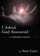 I Asked, God Answered | Mark Taylor |