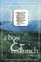 A Boy & His Lunch | Kenneth G. Old |
