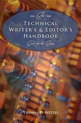 The Technical Writer's & Editor's Handbook | Thomas D. Wetzel |
