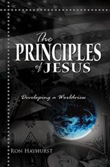 The Principles of Jesus | Ron Hayhurst |