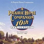 Prairie Home Companion 10th Anniversary