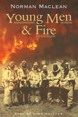 Young Men & Fire | Norman MacLean |