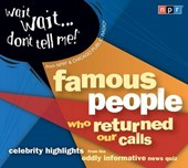 Wait Wait...Don't Tell Me! Famous People Who Returned Our Calls