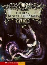 The Beast Beneath the Stairs | Michael Dahl |