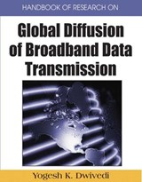 Handbook of Research on Global Diffusion of Broadband Data Transmission | Ranjit Dwivedi |