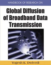 Handbook of Research on Global Diffusion of Broadband Data Transmission