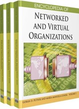 Encyclopedia of Networked and Virtual Organizations (3 Volume Set) | Goran D. Putnik |