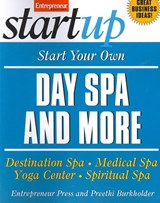 Start Your Own Day Spa and More | Preethi Entrepreneur Press ; Burkholder |