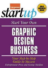 Start Your Own Graphic Design Business | George Sheldon |