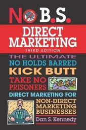 No B.s. Direct Marketing | Dan S. Kennedy |