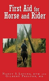 First Aid for Horse and Rider | Nancy S. Loving |