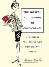 The Gospel According to Coco Chanel | Karen Karbo & Chesley Mclaren |
