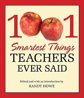 1001 Smartest Things Teachers Ever Said