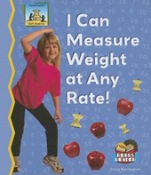 I Can Measure Weight at Any Rate!