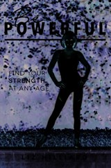 Be Powerful | Liz Hilliard |